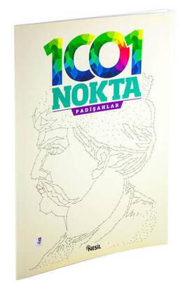 NESİL YAYINEVİ - 1001 Nokta Padişahlar