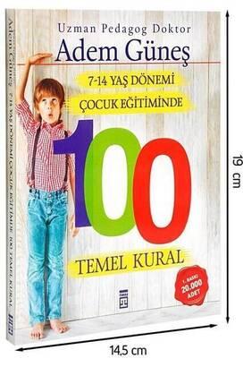 TİMAŞ YAYINEVİ - 7-14 Yaş Dönemi Çocuk Eğitiminde 100 Temel Kural Kitabı-1604
