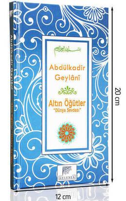 Gelenek Yayıncılık - Abdulkadir Geylani Altın Öğütler Dünya Sevdası-1557