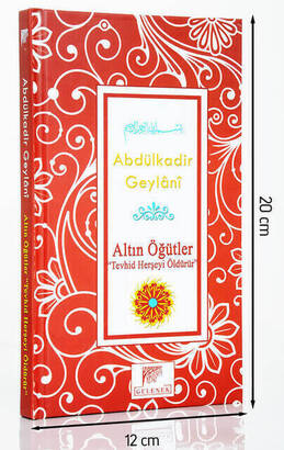 Gelenek Yayıncılık - Abdulkadir Geylani Altın Öğütler Tevhit Herşeyi Öldürür-1556