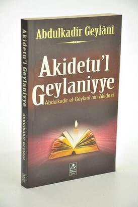 Mercan Kitap - Akidetu'l Geylaniyye Abdulkadir el-Geylani'nin Akidesi