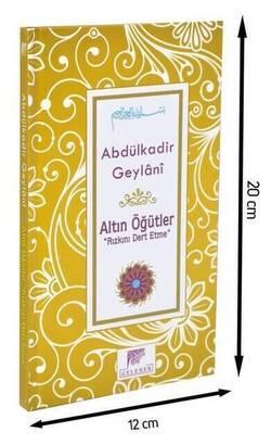 Gelenek Yayıncılık - Altın Öğütler ''Rızkını Dert Etme'' - Abdülkadir Geylani-1529