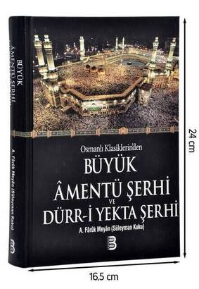 Berekat Yayınevi - Büyük Amentü Şerhi ve Dürr-i Yekta Şerhi -1750