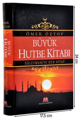 Huzur Yayınevi - Büyük Hutbe Kitabı - Süleymaniyeden Hitap - Ömer Öztop-1748