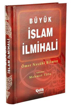 ÇELİK YAYINEVİ - Büyük İslam İlmihali Ömer Nasuhi Bilmen