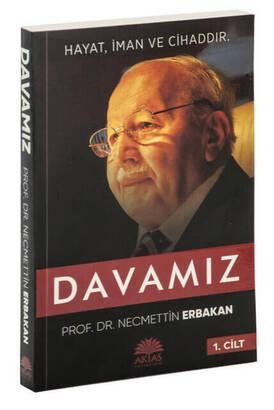 Aktaş Yayıncılık - Davamız - Prof. Dr. Necmettin Erbakan