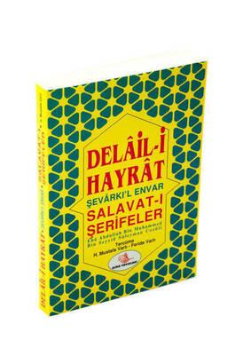 Esma Yayınları - Delail-i Hayrat Şevarkı'l Envar Salavat-ı Şerifeler