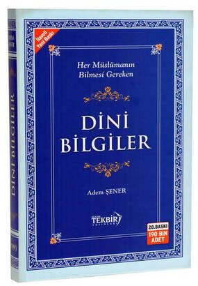 TEKBİR YAYINLARI - Dini Bilgiler (Ciltli) - Adem Şener - Tekbir Yayınları-1422