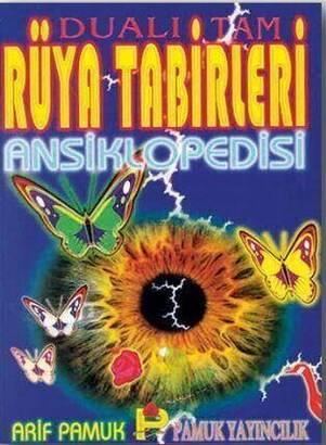 Pamuk Yayınevi - Dualı Tam Rüya Tabirleri Ansiklopedisi-1585