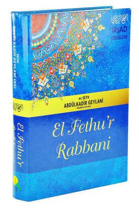 Medine Yayınları - El Fethu'r Rabbani / İrşad Dersleri (Şamua Kağıt)