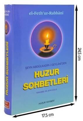 Huzur Yayınevi - El Fethur'-Rabbani - Şeyh Abdulkadir-i Geylani'den Huzur Sohbetleri-1536