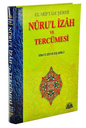Sağlam Yayınevi - El-Miftah Şerhi Nuru'l İzah ve Tercümesi