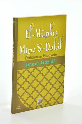 Gelenek Yayıncılık - El-Münkız Mine'd-Dalal Dalaletten Hidayete