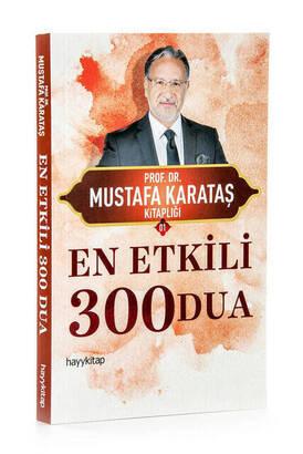 Hayy Kitap - En Etkili 300 Dua Mustafa Karataş
