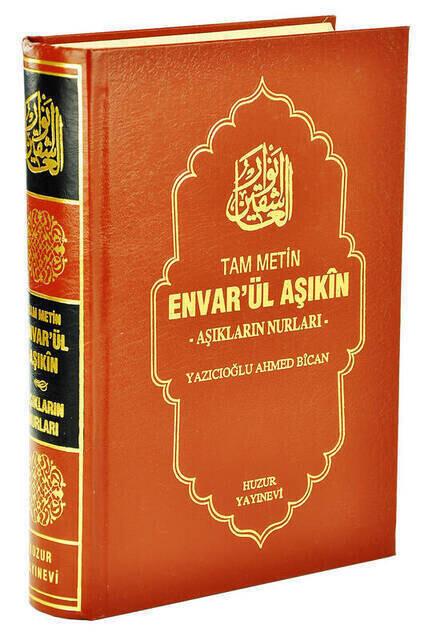 Envârü'l - Aşıkîn - Light of the Love of the Right