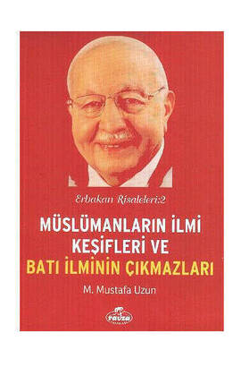 Erbakan Treatments 2 - Scientific Discoveries of Muslims and Dilemmas of Western Science-1210
