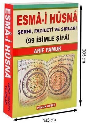 PAMUK YAYINEVİ - Esma-i Hüsna Şerhi, Fazileti ve Sırları-1272
