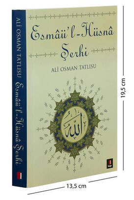 Kapı Yayınları - Esmaü'l Hüsna Şerhi - Ali Osman Tatlısu-1267