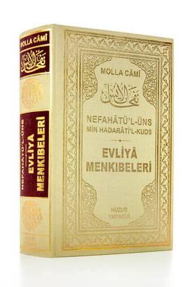 Huzur Yayınevi - Evliya Menkibeleri Nefahatül-Üns - Molla Cami - Huzur Publishing House