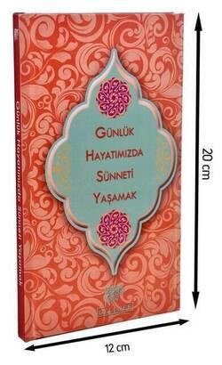 Gelenek Yayıncılık - Günlük Hayatımızda Sünneti Yaşamak (A.Geylani)-1515