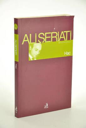 Fecr Yayınevi - Hac / Bütün Eserleri-6 - Ali Şeriati