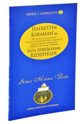Cübbeli Ahmet Hoca Yayıncılık - Hayrettin Karaman'ın Batıl Görüşlerine Reddiyeler-