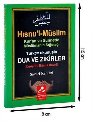 Mercan Kitap - Hısnu'l-Müslim - Türkçe Okunuşlu Dua ve Zikirler-1307