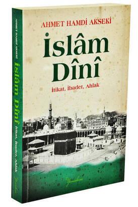 Yeni Akın Yay. - İslam Dini İtikat İbadet Ahlak