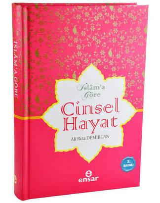 Ensar Yayınevi - İslam'a Göre Cinsel Hayat-1614