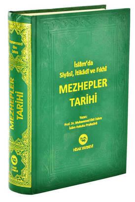 Hisar Yayınevi - İslam'da Siyasi, İtikadi ve Fıkhi Mezhepler Tarihi