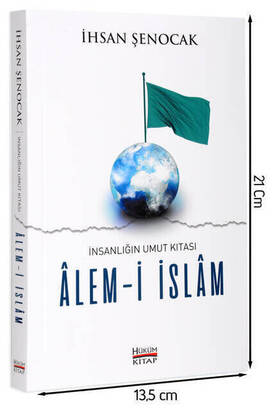 Hüküm Kitap - Islam, the Continent of Hope for Humanity