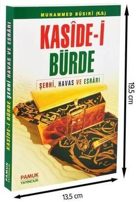 PAMUK YAYINEVİ - Kaside-i Bürde - Şerhi Havas ve Esrarı-1293