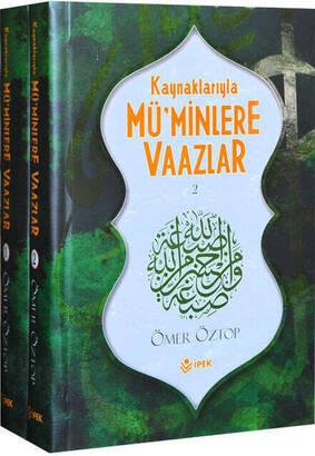 İpek Yayın Dağıtım - Kaynaklarıyla Müminlere Vaazlar (2 Cilt) (Ömer Öztop)-1429