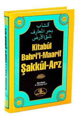 Esma Yayınları - Kitabul Bahri'l-Maarif Şakkul-Arz