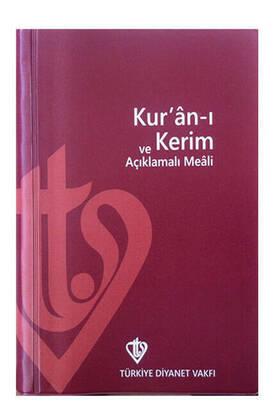 Türkiye Diyanet Vakfı Yayınları - Kuranı Kerim Açıklamalı Meali - Metinsiz Meal - Cep Boy - Diyanet Vakfı Yayınları