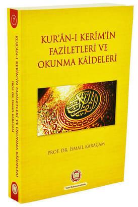 MÜ İlahiyat Fakültesi Vakfı Yayınları - Kur'anı Kerim'in Faziletleri ve Okunma Kaideleri