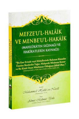 Cübbeli Ahmet Hoca Yayıncılık - Mefze'u'l-Halâik ve Menbe'u'l-Hakâik