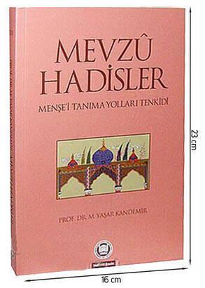 MÜ İlahiyat Fakültesi Vakfı Yayınları - Mevzu Hadisler Menşe'i Tanıma Yolları Tenkidi-1481