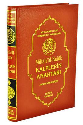 Huzur Yayınevi - Miftahül Kulub Kalplerin Anahtarı