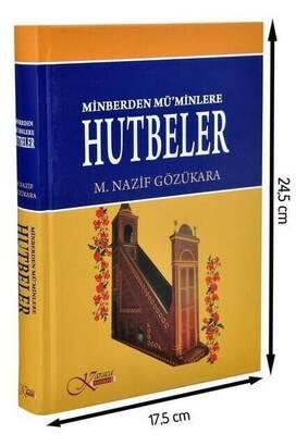 Karaca Yayınevi - Minberden Müminlere Hutbeler - Nazif Gözükara-1740