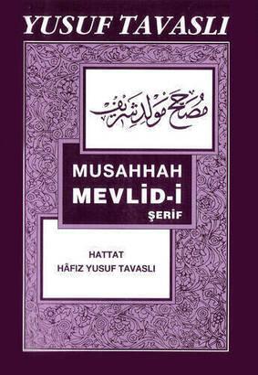TAVASLI YAYINEVİ - Musahhah Mevlid-i Sharif-1867
