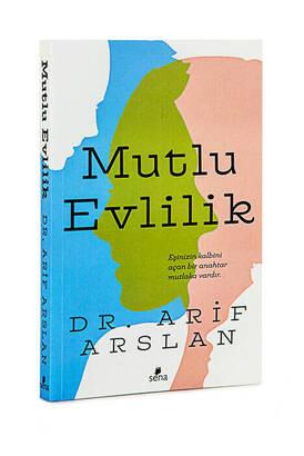Çağrı Yayınları - Mutlu Evlilik - Dr. Arif Arslan