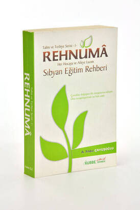 Kubbe Yayın - Rehnuma - Every Teacher and Family Needs A Primary Education Guide Education and Training Series