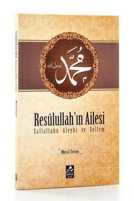 Mercan Kitap - Resulullah'ın (sav) Ailesi - Murat Tosun