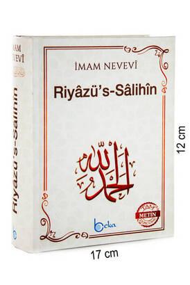 Beka Yayıncılık - Riyazüs Salihin - İmam Nevevi - Çanta Boy - Ciltli
