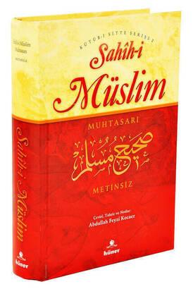 Hüner Yayıncılık - Sahîh-i Müslim Muhtasarı Metinsiz