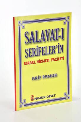 Pamuk Yayınevi - Salavat-ı Şerifelerin Esrarı, Hikmeti, Fazileti - Küçük Boy