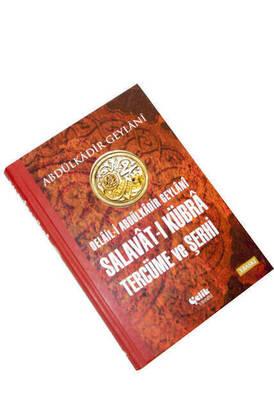 Salavât-ı Kübrâ Tercüme ve Şerhi