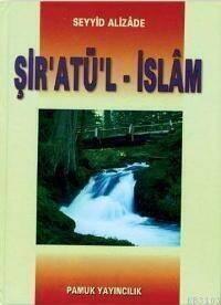 Şiratül İslam - Seyyid Alizade - Pamuk Yayıncılık-1437
