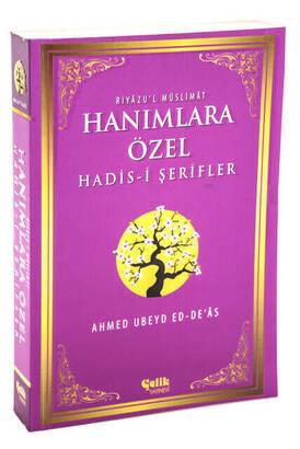 Çelik Yayınevi - Special Hadith for Ladies Sharifs - Riyazu'l Müslimat
